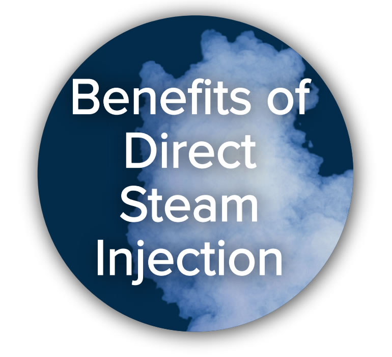 Benefits of direct steam injection button